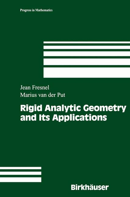 Cover of 'Rigid Analytic Geometry and Its Applications'