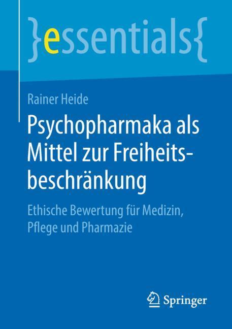 Cover of 'Psychopharmaka als Mittel zur Freiheitsbeschränkung'