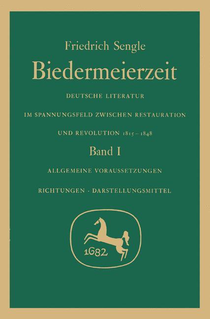 Cover of 'Biedermeierzeit. Deutsche Literatur im Spannungsfeld zwischen Restauration u. Revolution, 1815-1848'