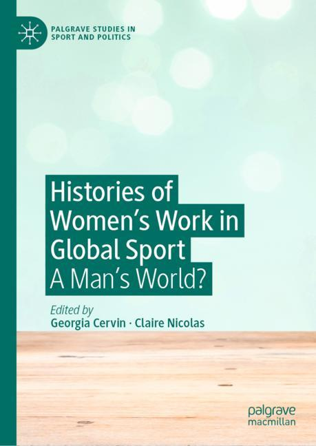 Cover of 'Histories of Women's Work in Global Sport'