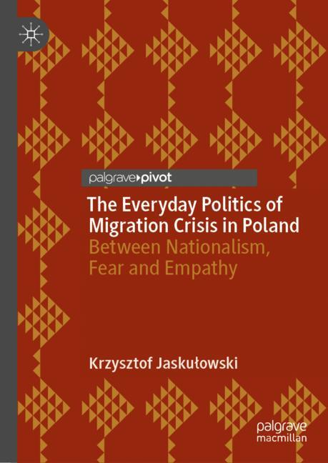 Cover of 'The Everyday Politics of Migration Crisis in Poland'
