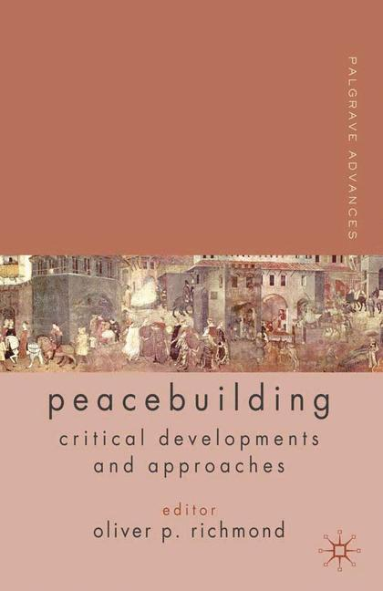 Cover of 'Palgrave advances in peacebuilding'