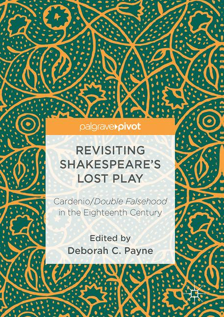 Cover of 'Revisiting Shakespeare's Lost Play'