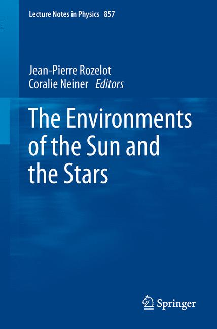 Cover of 'The Environments of the Sun and the Stars'