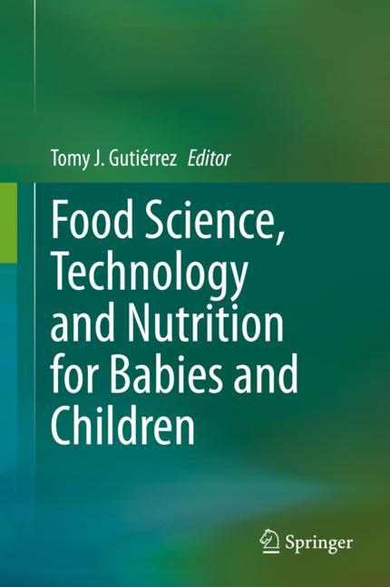 Cover of 'Food Science, Technology and Nutrition for Babies and Children'