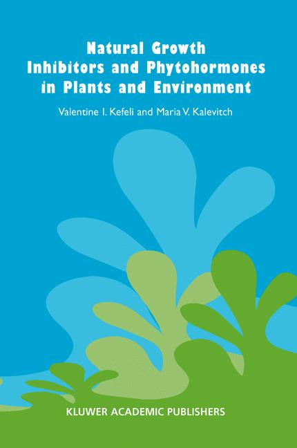 Cover of 'Natural Growth Inhibitors and Phytohormones in Plants and Environment'