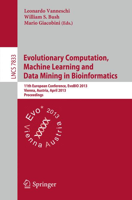 Cover of 'Evolutionary Computation, Machine Learning and Data Mining in Bioinformatics'