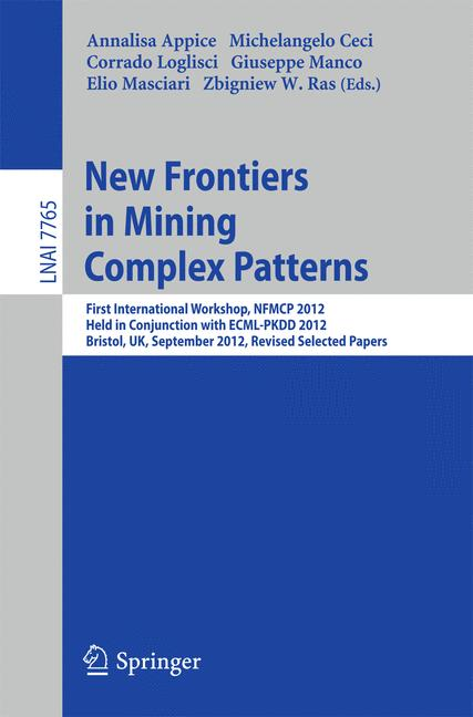 Cover of 'New Frontiers in Mining Complex Patterns'