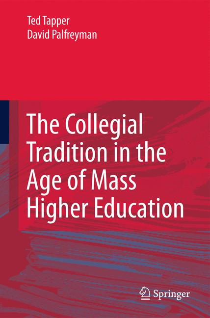 Cover of 'The Collegial Tradition in the Age of Mass Higher Education'