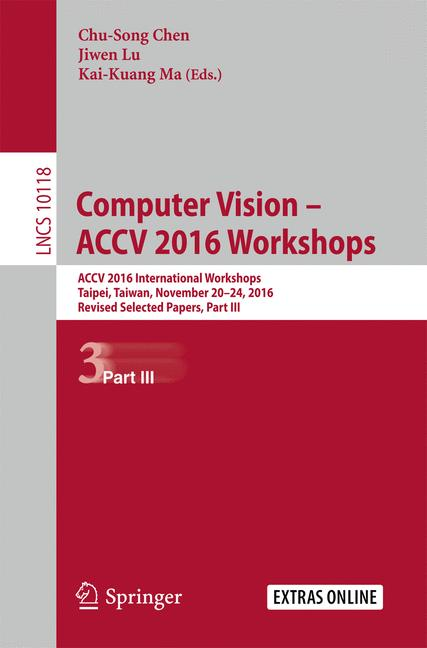 Cover of 'Computer Vision – ACCV 2016 Workshops'