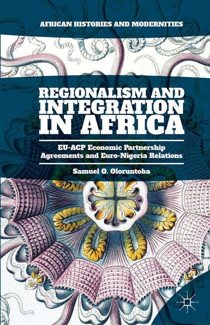 Cover of 'Regionalism and Integration in Africa'