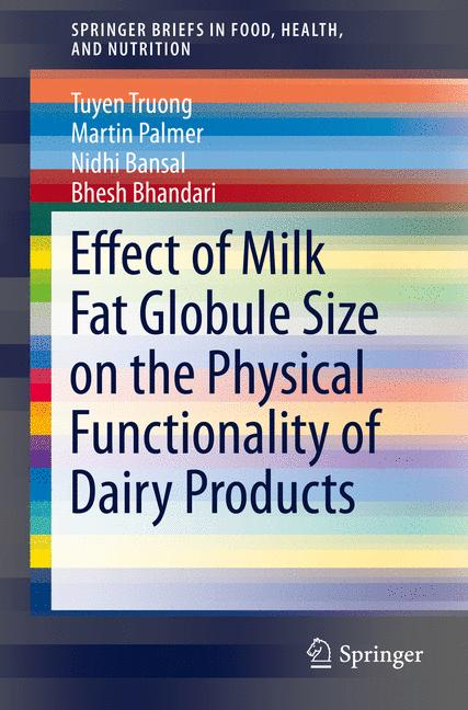Cover of 'Effect of Milk Fat Globule Size on the Physical Functionality of Dairy Products'