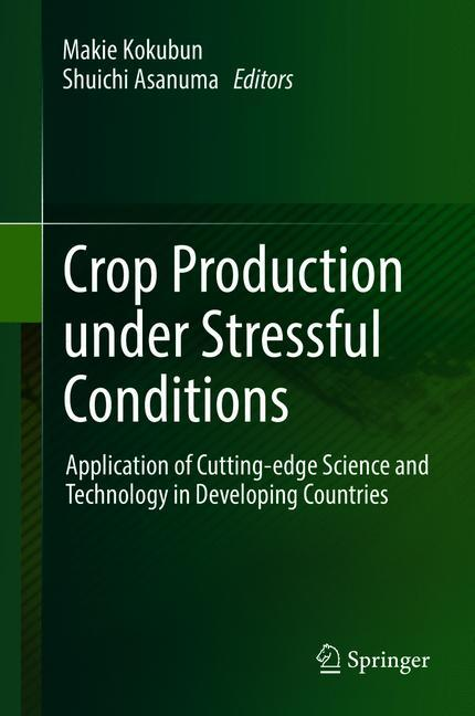 Cover of 'Crop Production under Stressful Conditions'