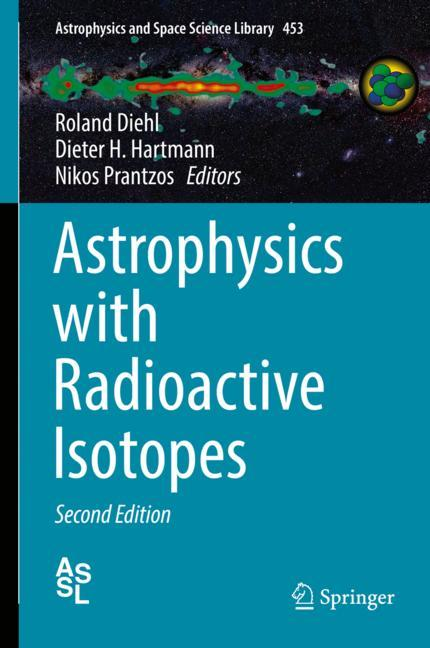 Cover of 'Astrophysics with Radioactive Isotopes'