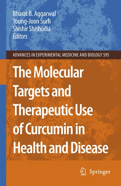 Cover of 'The Molecular Targets and Therapeutic Uses of Curcumin in Health and Disease'