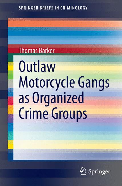Cover of 'Outlaw Motorcycle Gangs as Organized Crime Groups'
