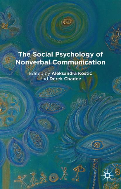 Cover of 'The Social Psychology of Nonverbal Communication'