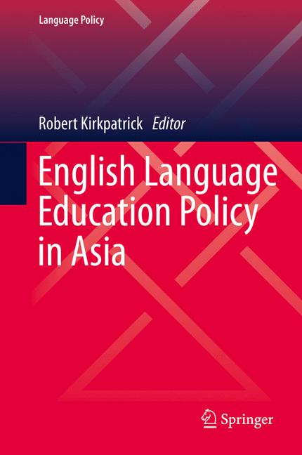 Cover of 'English Language Education Policy in Asia'