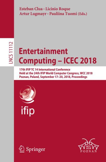 Cover of 'Entertainment Computing – ICEC 2018'