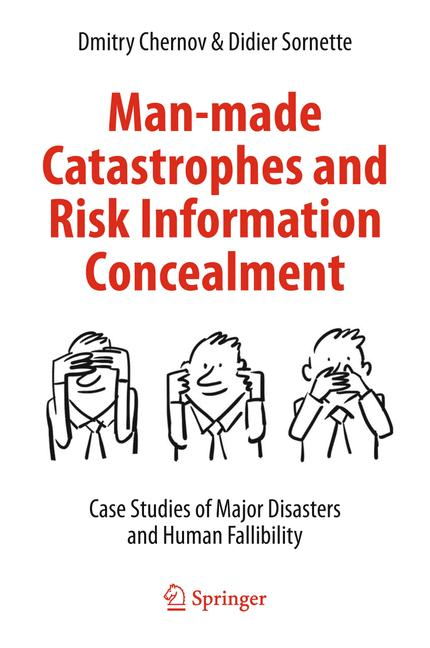 Cover of 'Man-made Catastrophes and Risk Information Concealment'