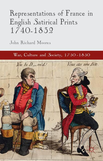 Cover of 'Representations of France in English Satirical Prints 1740–1832'