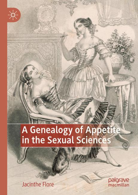 Cover of 'A Genealogy of Appetite in the Sexual Sciences'