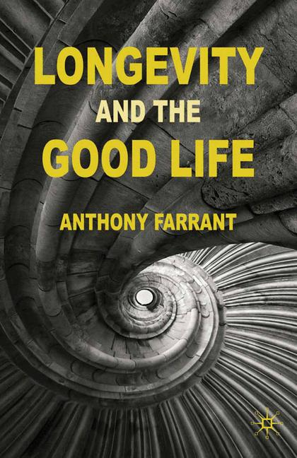 Cover of 'Longevity and the Good Life'