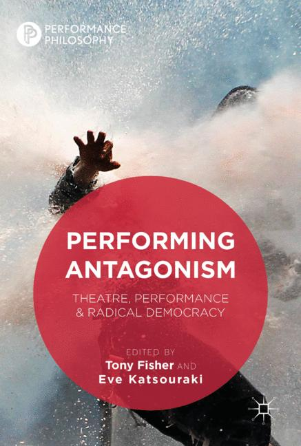 Cover of 'Performing Antagonism'