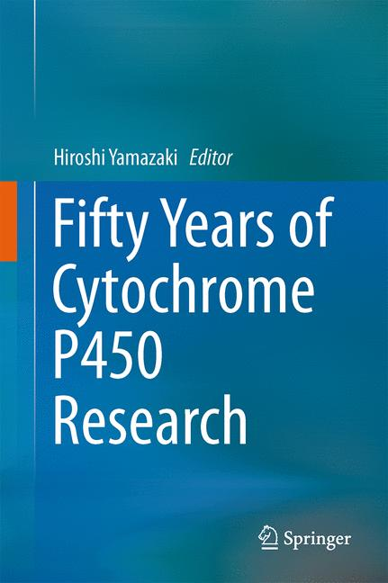Cover of 'Fifty Years of Cytochrome P450 Research'