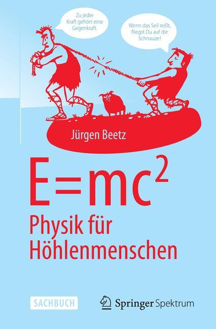 Cover of 'E=mc^2: Physik für Höhlenmenschen'