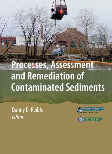 Cover of 'Processes, Assessment and Remediation of Contaminated Sediments'