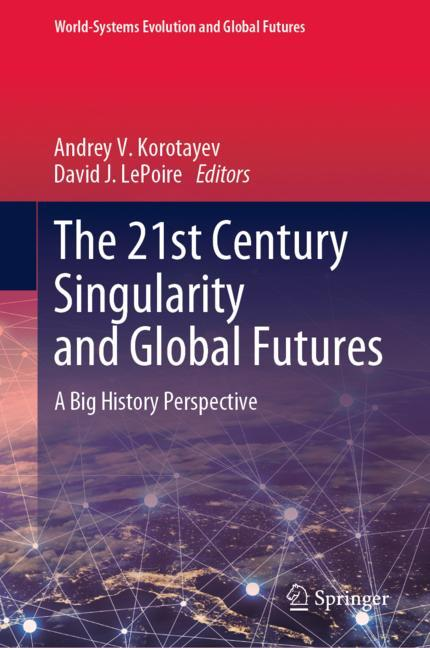 Cover of 'The 21st Century Singularity and Global Futures'
