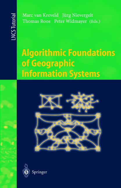 Cover of 'Algorithmic Foundations of Geographic Information Systems'