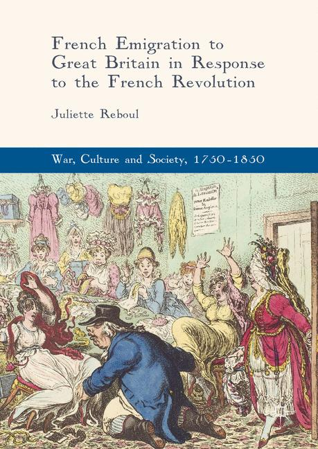 Cover of 'French Emigration to Great Britain in Response to the French Revolution'