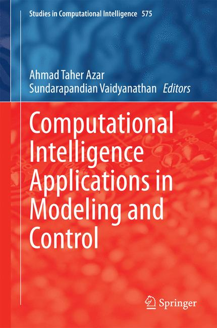 Cover of 'Computational Intelligence Applications in Modeling and Control'