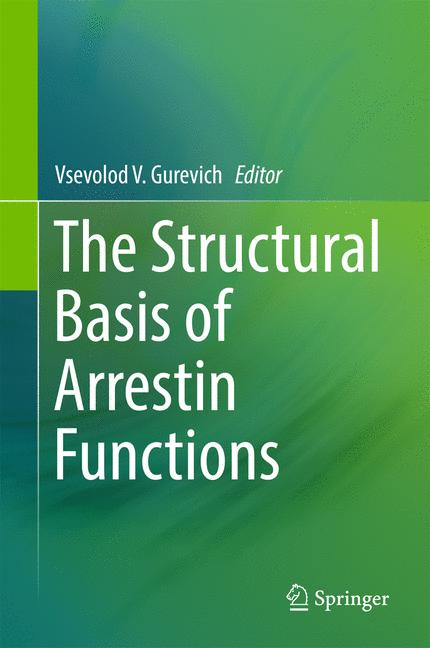 Cover of 'The Structural Basis of Arrestin Functions'