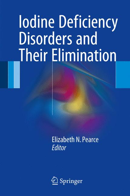 Cover of 'Iodine Deficiency Disorders and Their Elimination'