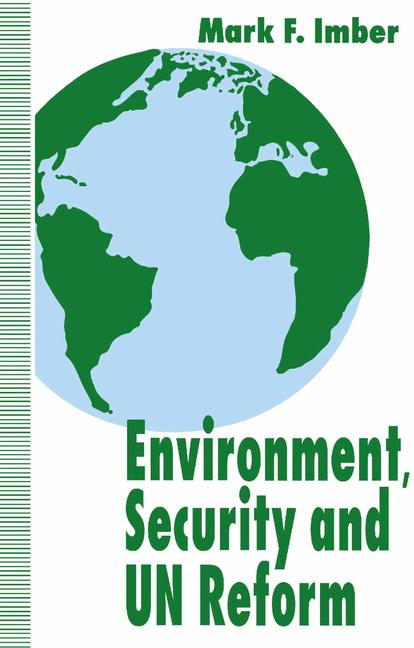 Cover of 'Environment, security, and UN reform'