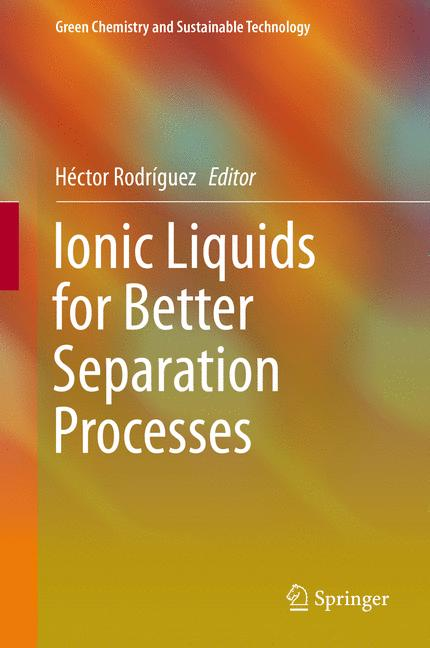 Cover of 'Ionic Liquids for Better Separation Processes'