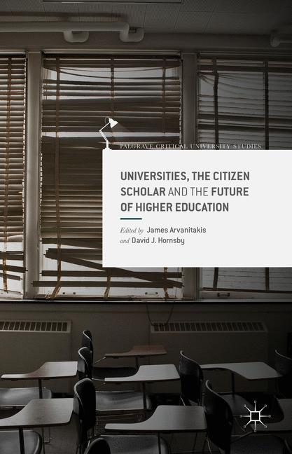 Cover of 'Universities, the Citizen Scholar and the Future of Higher Education'