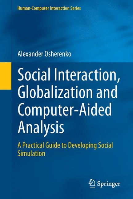 Cover of 'Social Interaction, Globalization and Computer-Aided Analysis'