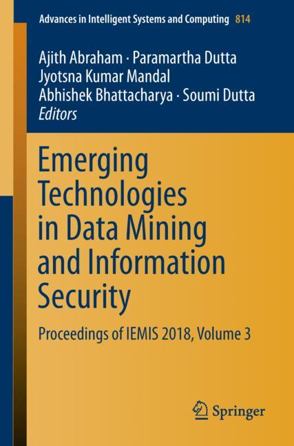 Cover of 'Emerging Technologies in Data Mining and Information Security'
