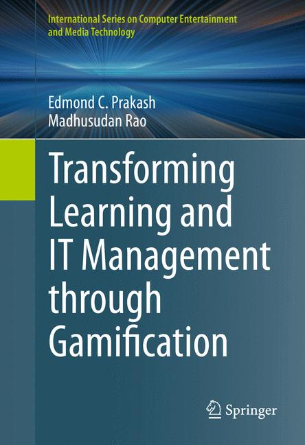 Cover of 'Transforming Learning and IT Management through Gamification'