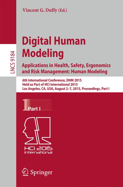 Cover of 'Digital Human Modeling. Applications in Health, Safety, Ergonomics and Risk Management: Human Modeling'