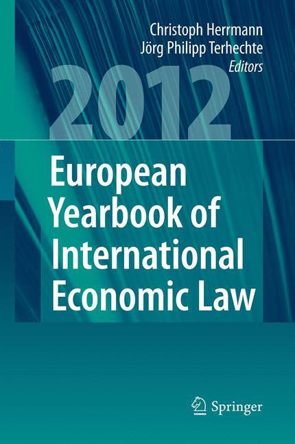 Cover of 'European Yearbook of International Economic Law (EYIEL), Vol. 3 (2012)'