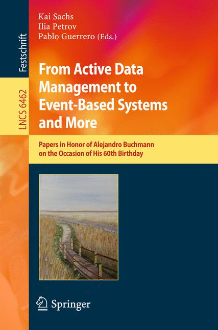 Cover of 'From Active Data Management to Event-Based Systems and More'