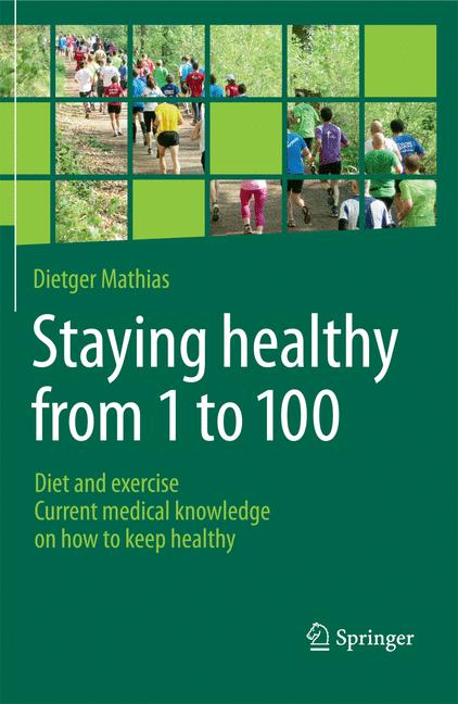 Cover of 'Staying Healthy From 1 to 100'