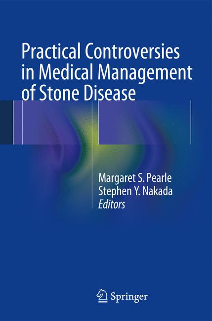 Cover of 'Practical Controversies in Medical Management of Stone Disease'