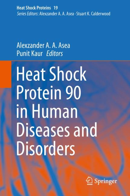 Cover of 'Heat Shock Protein 90 in Human Diseases and Disorders'