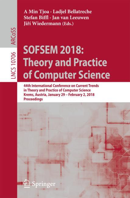 Cover of 'SOFSEM 2018: Theory and Practice of Computer Science'